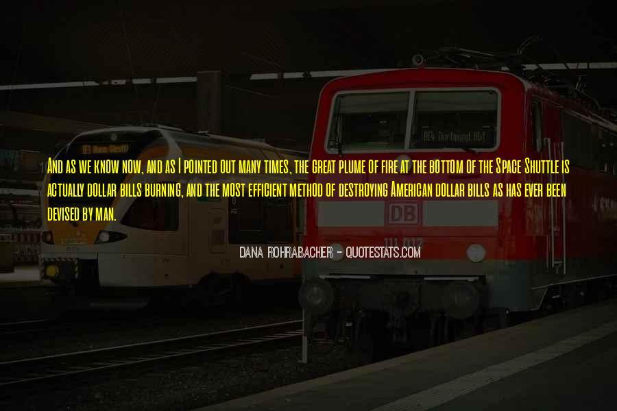 Dana Rohrabacher Quotes #547827