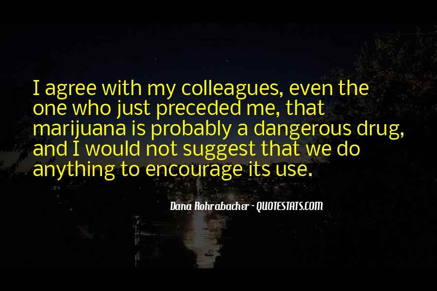 Dana Rohrabacher Quotes #577753