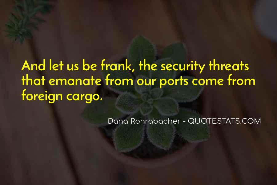 Dana Rohrabacher Quotes #738667