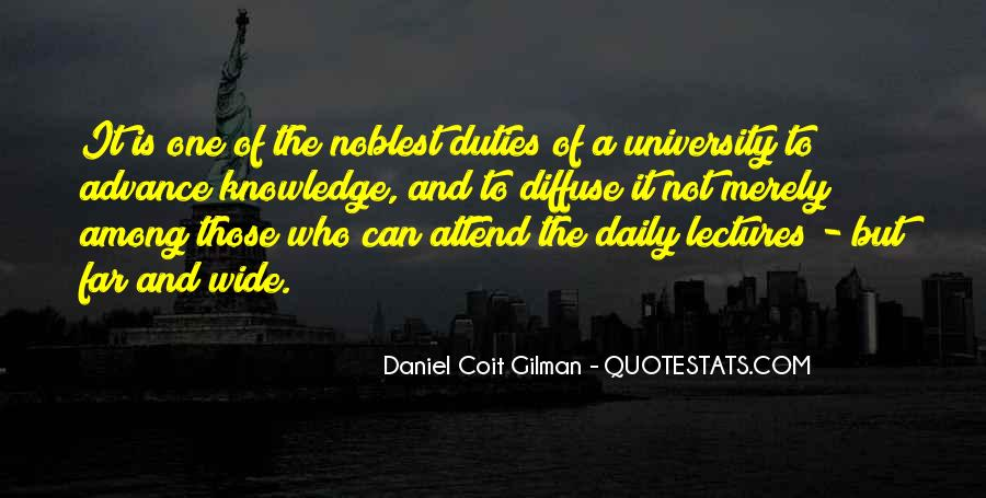Daniel Coit Gilman Quotes #455441