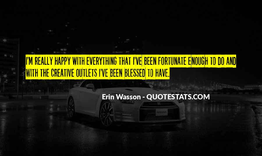 Quotes About Creative Outlets #362353