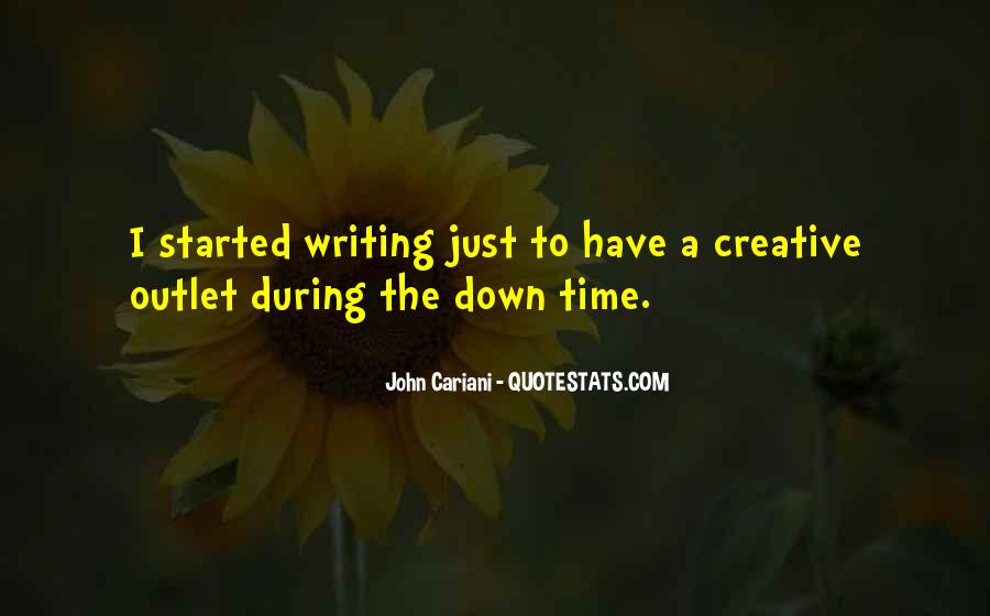 Quotes About Creative Outlets #441247