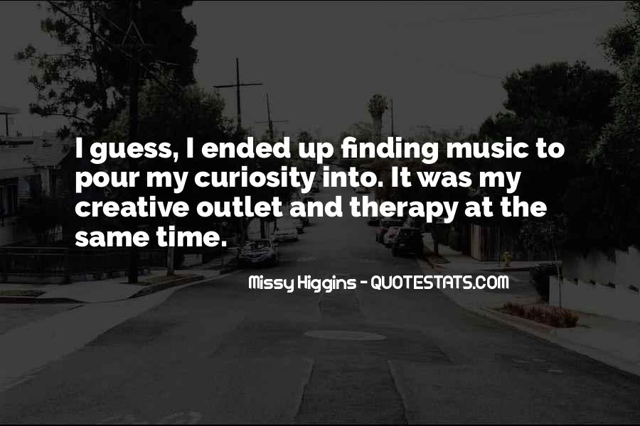 Quotes About Creative Outlets #622090