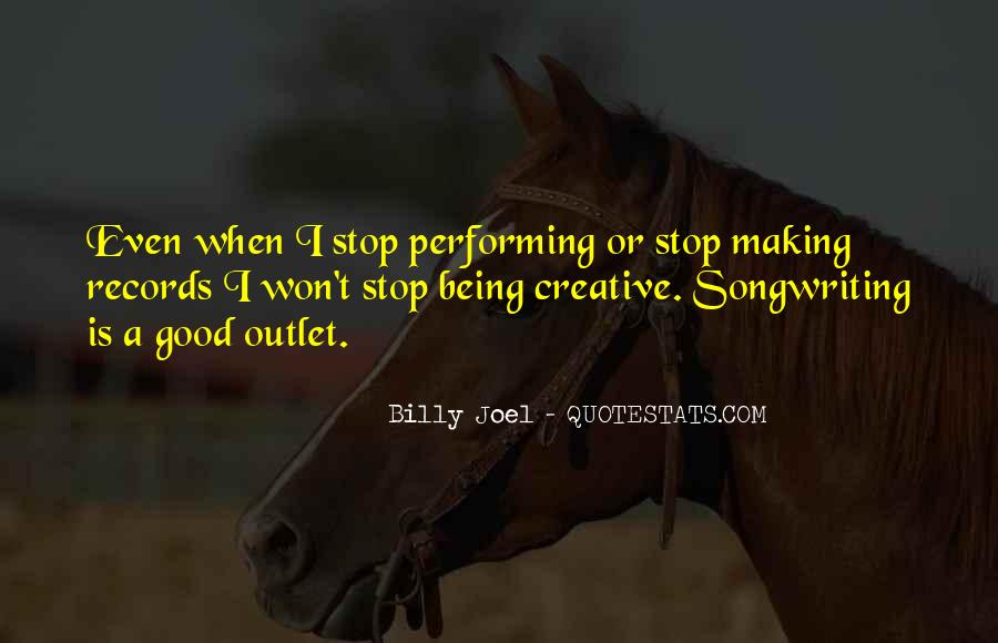 Quotes About Creative Outlets #642643