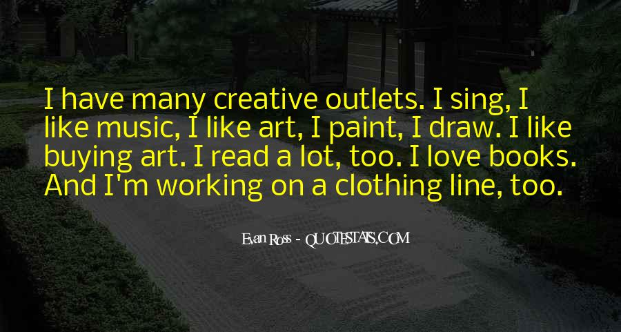 Quotes About Creative Outlets #842595