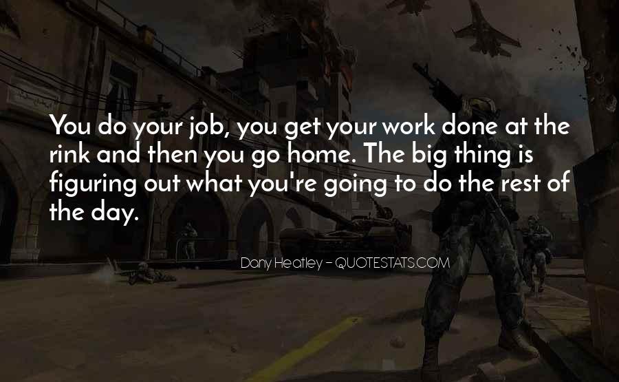 Dany Heatley Quotes #1756862