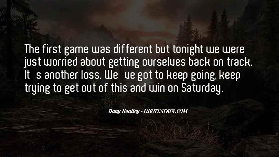 Dany Heatley Quotes #511886