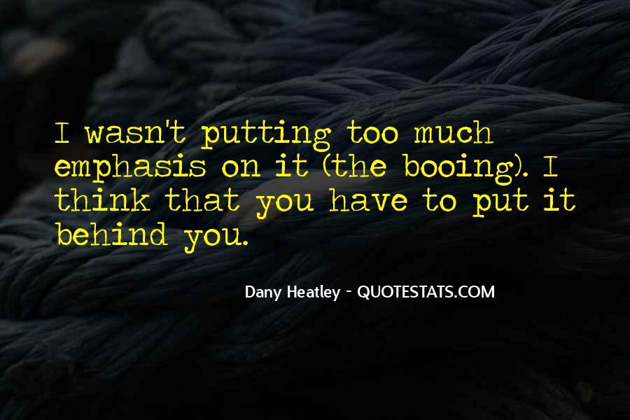 Dany Heatley Quotes #642921