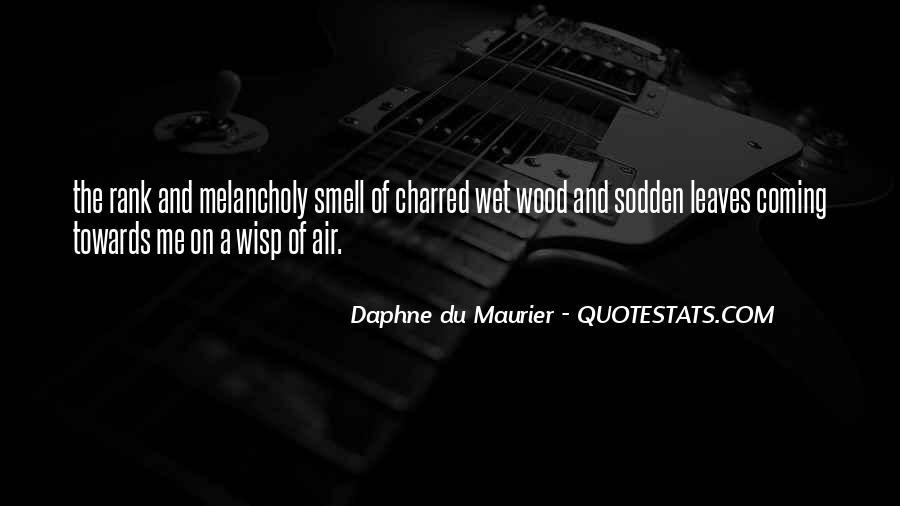 Daphne Du Maurier Quotes #214208