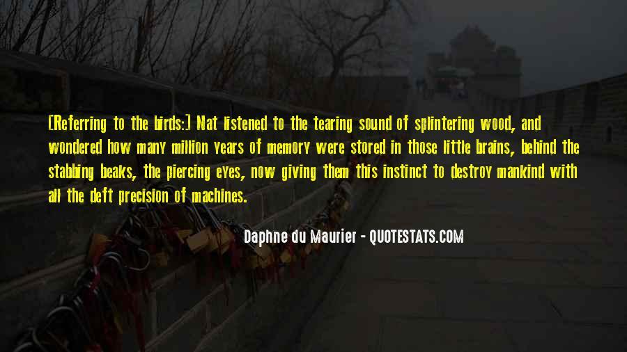 Daphne Du Maurier Quotes #233259