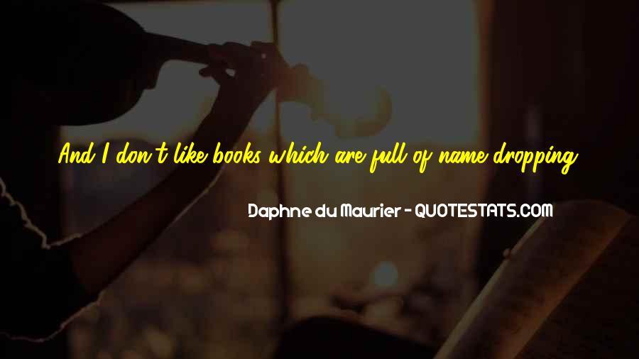 Daphne Du Maurier Quotes #240089