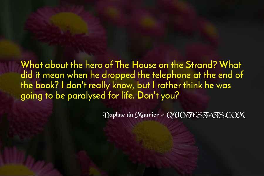 Daphne Du Maurier Quotes #362591
