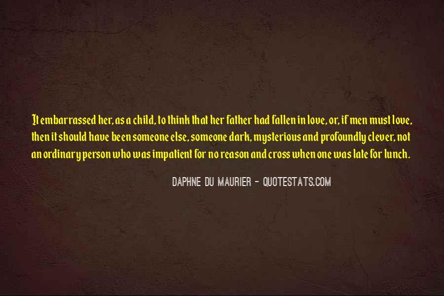 Daphne Du Maurier Quotes #385615