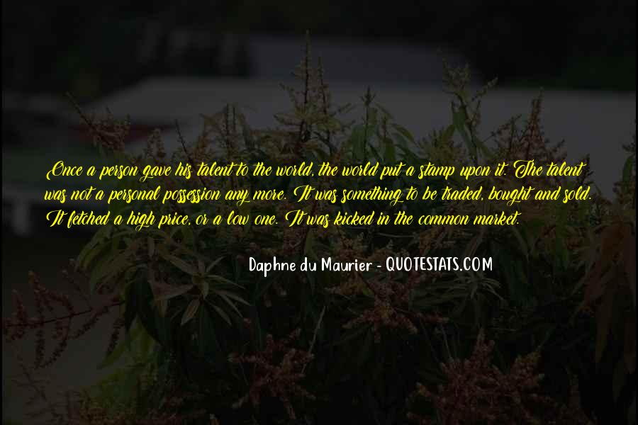 Daphne Du Maurier Quotes #637985