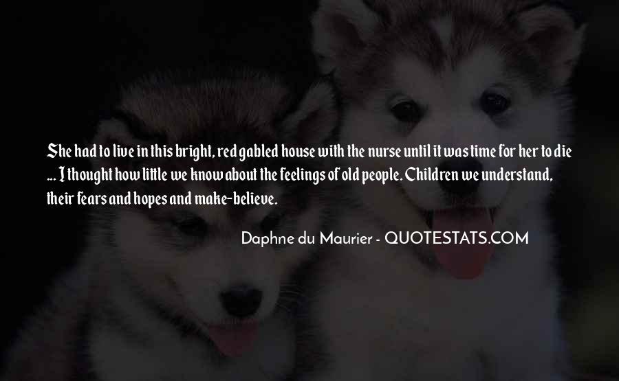 Daphne Du Maurier Quotes #697124