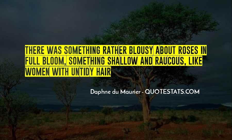 Daphne Du Maurier Quotes #938945