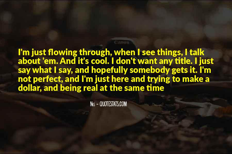 Quotes About Being Through #8594