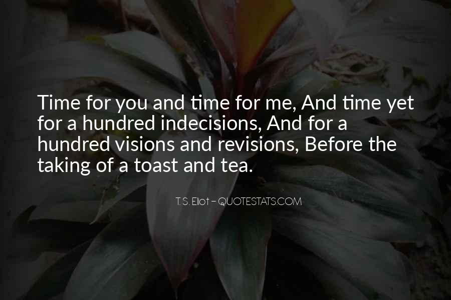 Quotes About Taking Time For You #1732508