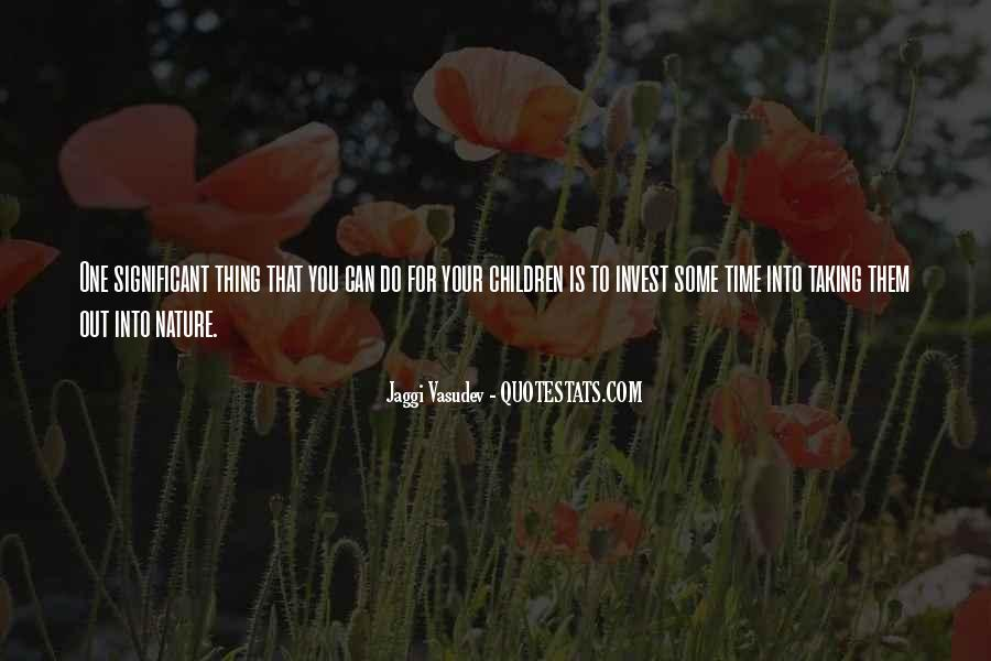Quotes About Taking Time For You #284280