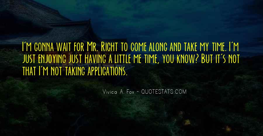 Quotes About Taking Time For You #552351
