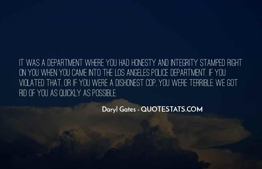 Daryl Gates Quotes #1093380