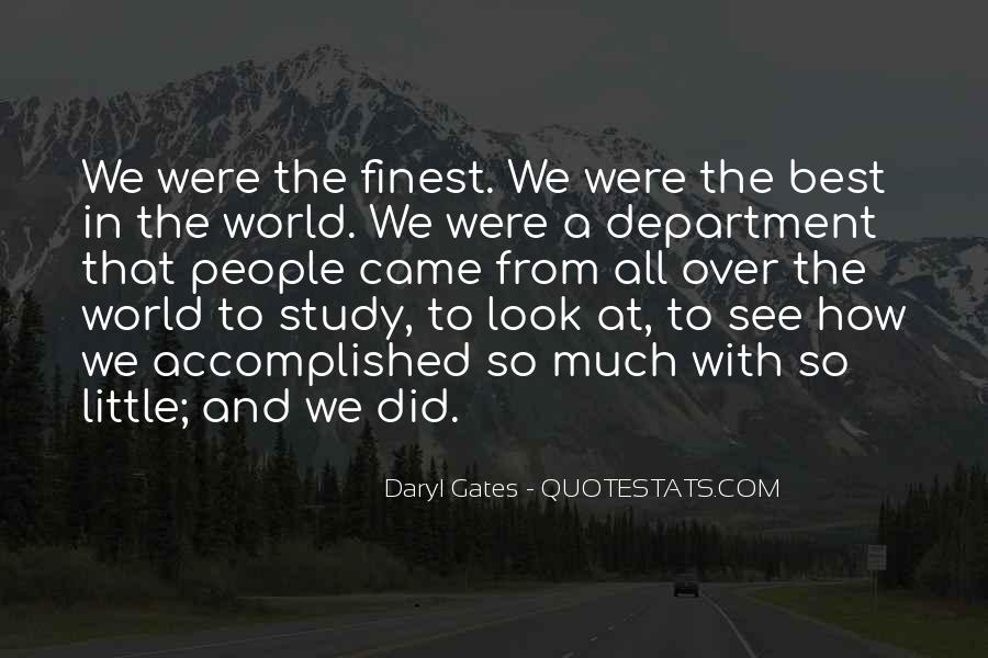 Daryl Gates Quotes #1135086