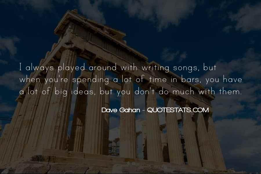 Dave Gahan Quotes #1188554