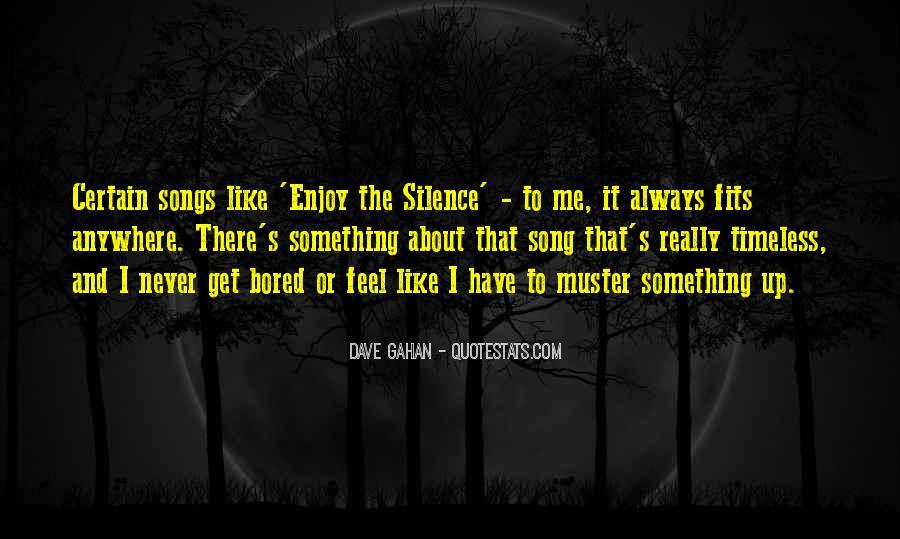 Dave Gahan Quotes #1244139