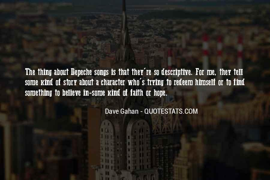 Dave Gahan Quotes #1434574