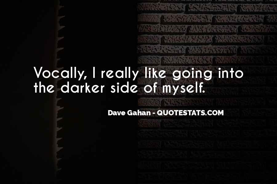 Dave Gahan Quotes #1685214