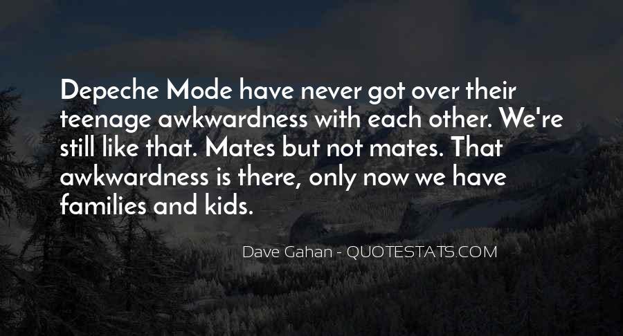 Dave Gahan Quotes #243696