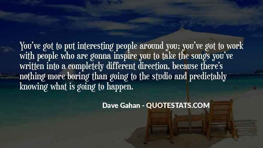 Dave Gahan Quotes #367290