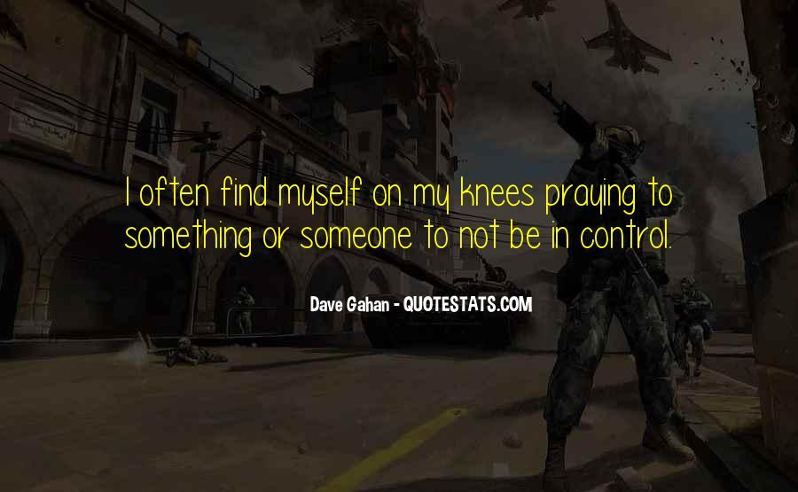 Dave Gahan Quotes #607397