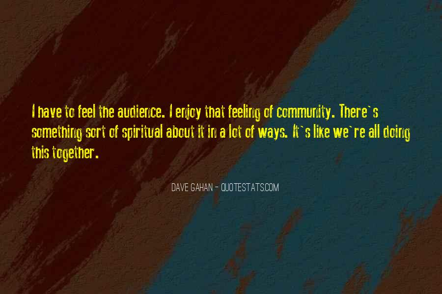 Dave Gahan Quotes #680629