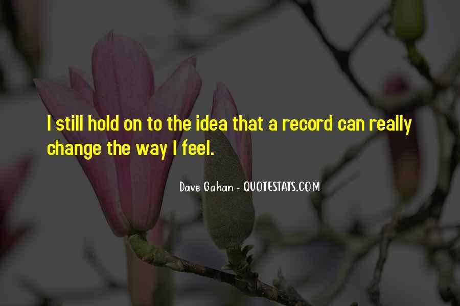 Dave Gahan Quotes #987355