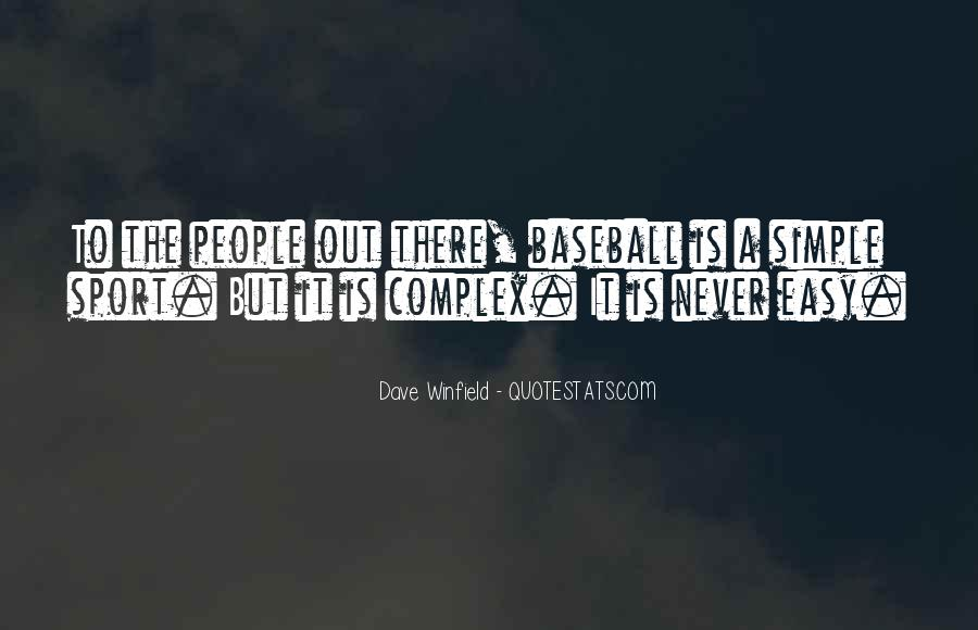 Dave Winfield Quotes #1122652