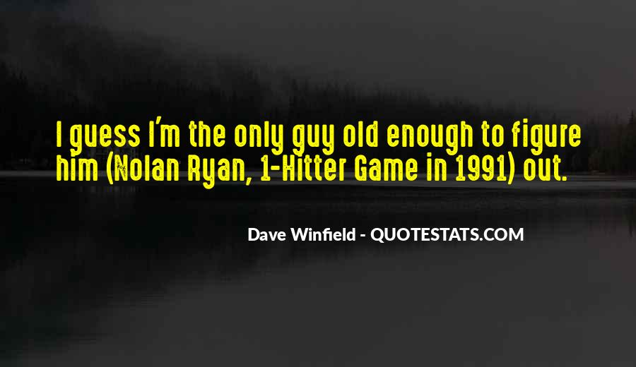 Dave Winfield Quotes #127095