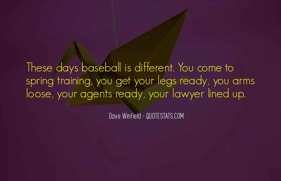 Dave Winfield Quotes #1395559