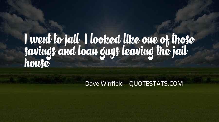 Dave Winfield Quotes #150000