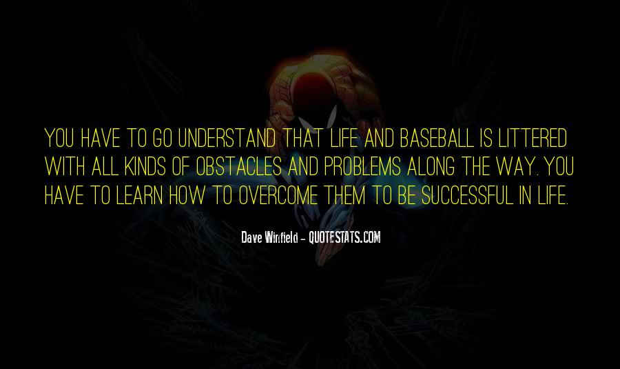 Dave Winfield Quotes #1715127