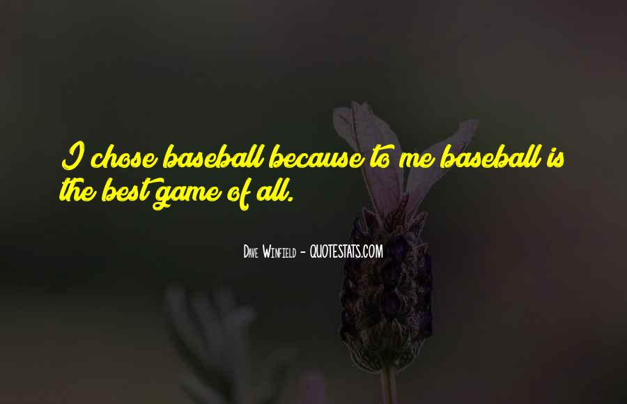 Dave Winfield Quotes #808469