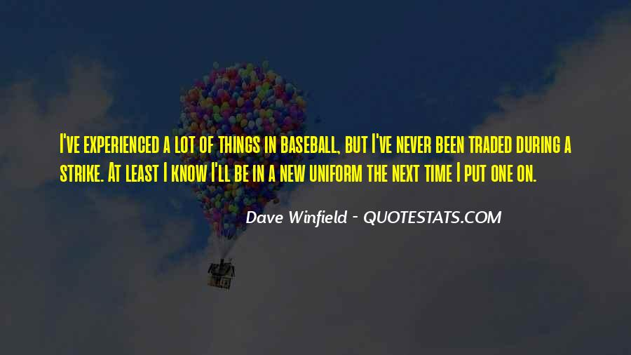 Dave Winfield Quotes #985643