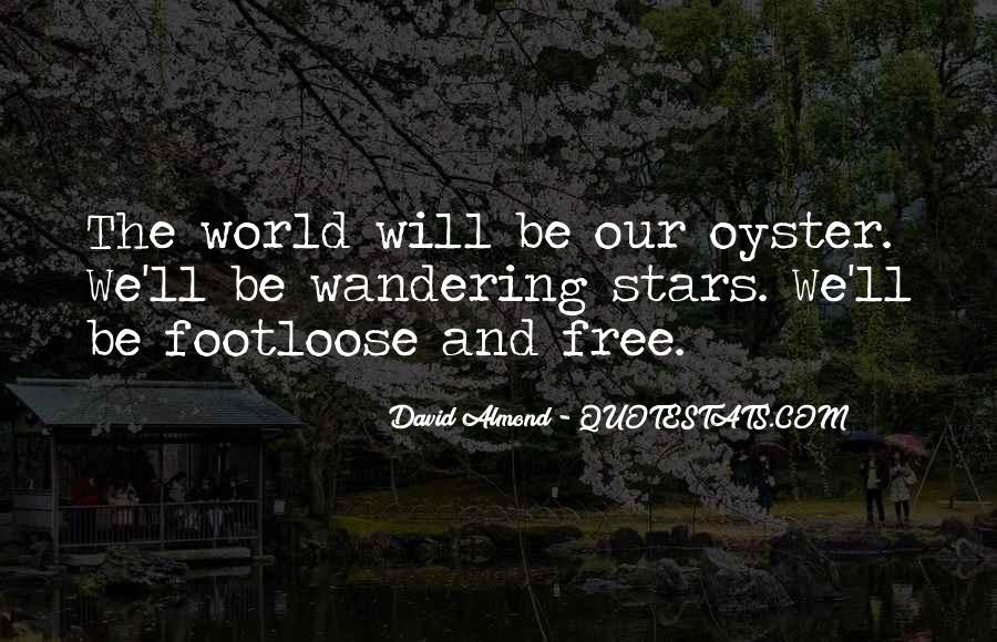 David Almond Quotes #1177671