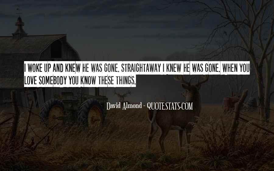 David Almond Quotes #1282825