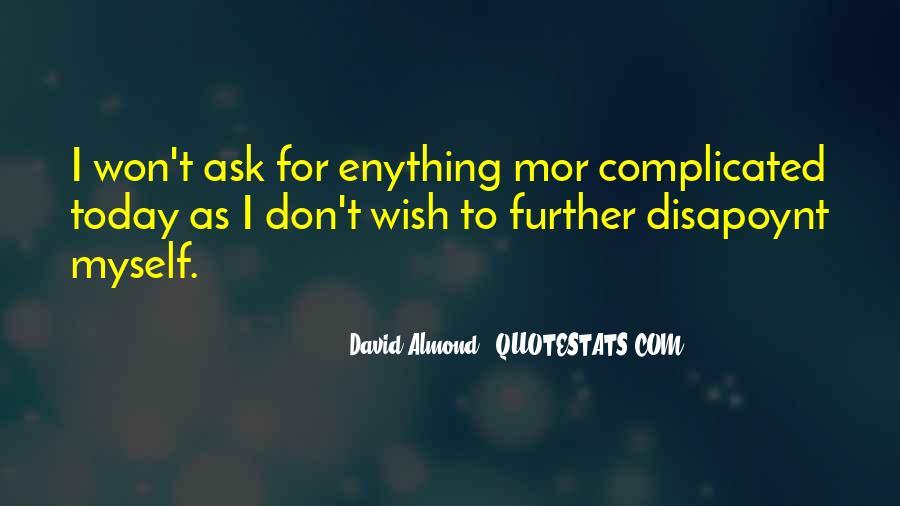 David Almond Quotes #1407148