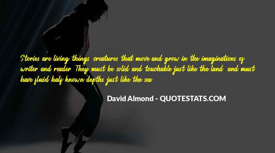 David Almond Quotes #1704786