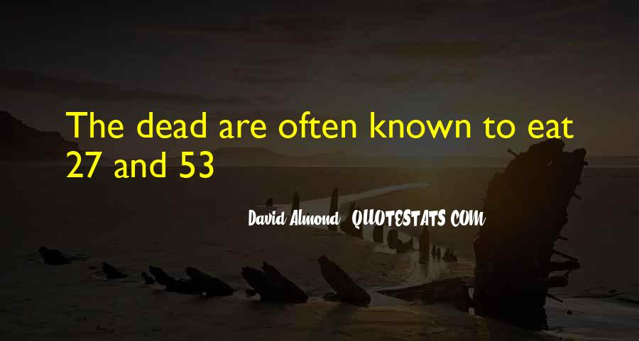 David Almond Quotes #1784640