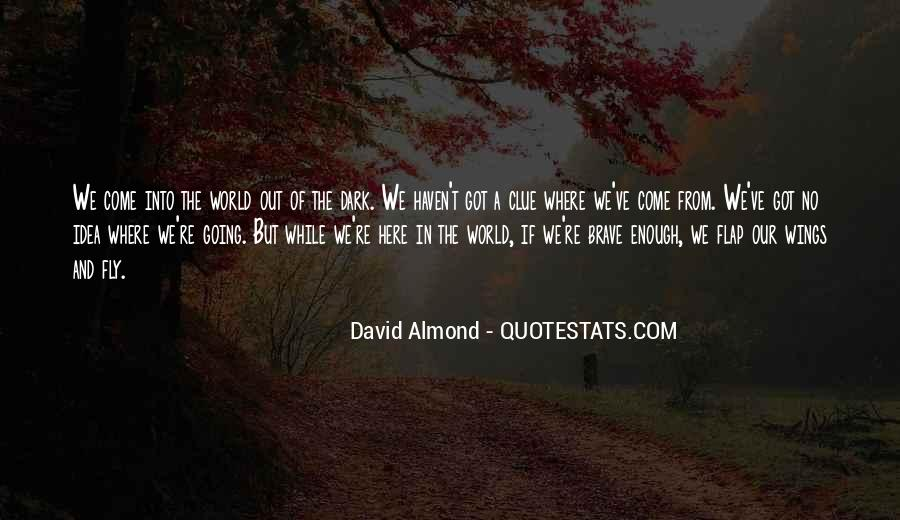 David Almond Quotes #1789595