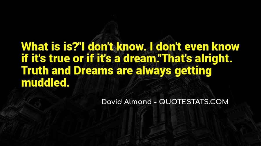 David Almond Quotes #1799584