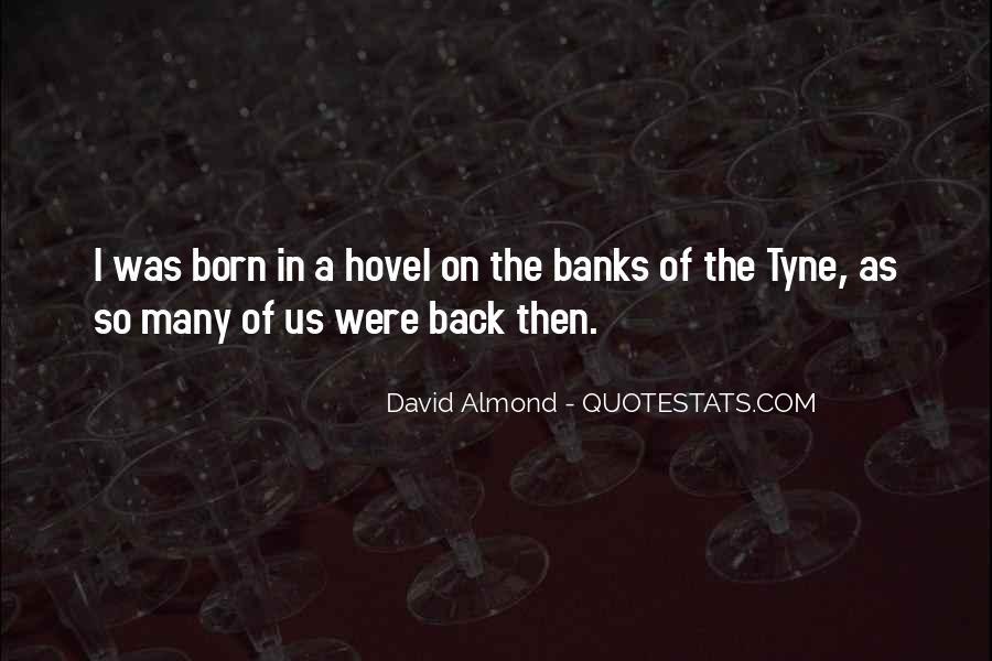 David Almond Quotes #1866673